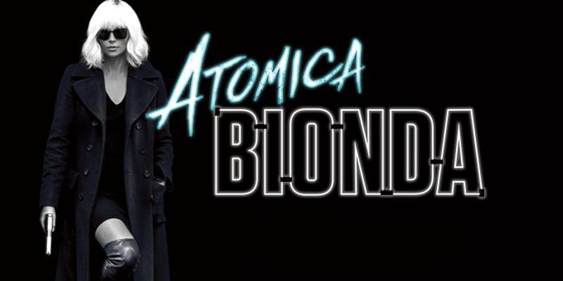 atomica bionda banner e trailer italiano