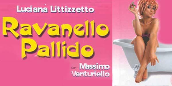 [Recensione] Ravanello Pallido, la commedia con Luciana Littizzetto