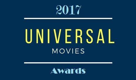 [Universal Movies Awards] Diamo i premi ai migliori film del 2017