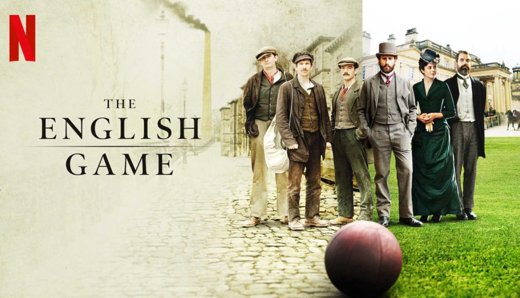 The English Game - Serie Netflix - Recensione
