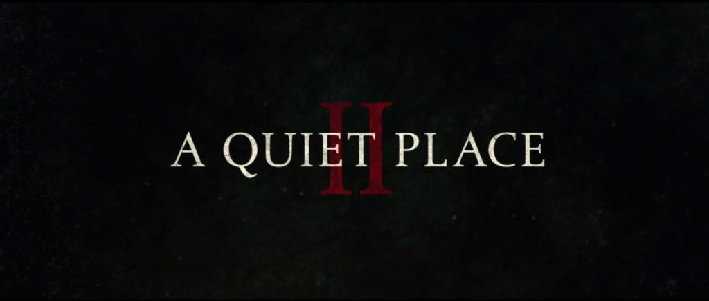 A Quiet Place 2 - Film