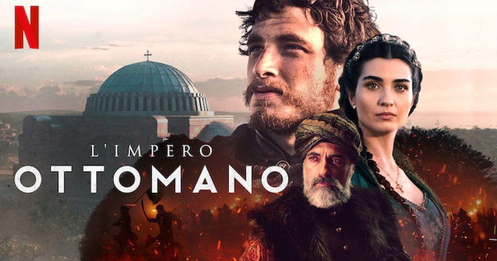 L'impero Ottomano - Serie Netflix - Recensione