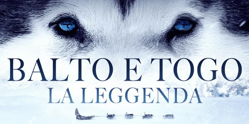 Balto e Togo - La leggenda: ecco il trailer del film