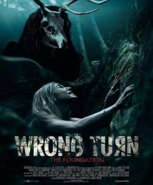 wrong-turn-the-foundation-poster-1250204