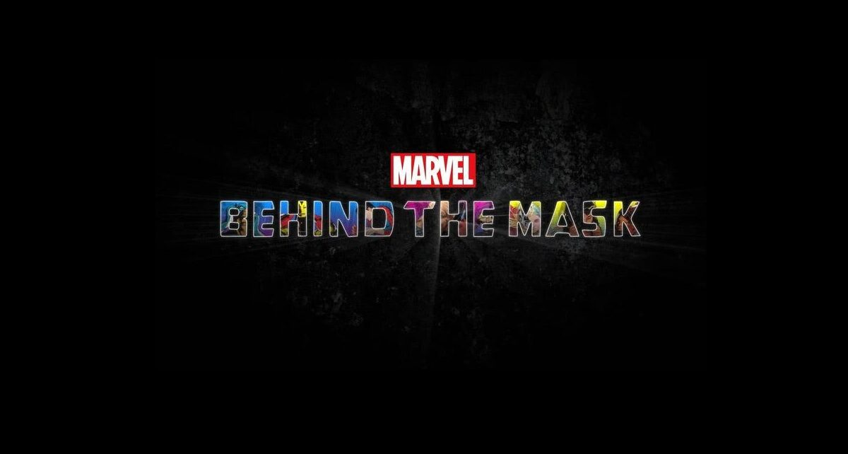 Behind the Mask documentario Marvel