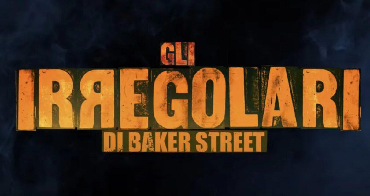 Gli Irregolari di Baker Street teaser trailer