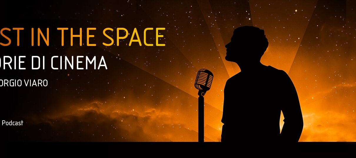 Lost in the space storie di cinema podcaast