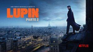 Lupin - Parte 2, la recensione dei nuovi episodi su Netflix